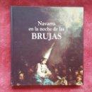Libros de segunda mano: NAVARRA EN LA NOCHE DE LAS BRUJAS. FERNANDO VIDEGAIN. TEMAS DE NAVARRA 5. Lote 56662081