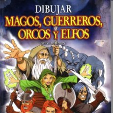 Libros de segunda mano: BEAUMONT : DIBUJAR MAGOS, GUERREROS, ORCOS Y ELFOS (EVERGREEN, 2006). Lote 56678377