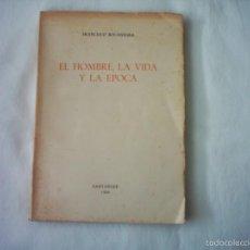 Libros de segunda mano: FRANCISCO BOCANEGRA. EL HOMBRE, LA VIDA Y LA ÉPOCA. PRIMERA EDICIÓN. 1969. RARO EJEMPLAR.. Lote 56693941
