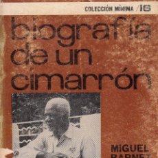 Libros de segunda mano: MIGUEL BARNET. BIOGRAFÍA DE UN CIMARRÓN. SIGLO XXI, MÉJICO 1968. Lote 56704455