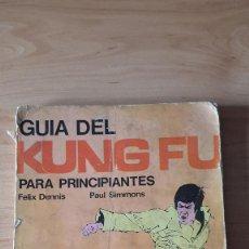 Libros de segunda mano: LIBRO - GUIA DEL KUNG FU PARA PRINCIPIANTES (VER IMÁGENES ADICIONALES). Lote 56719279