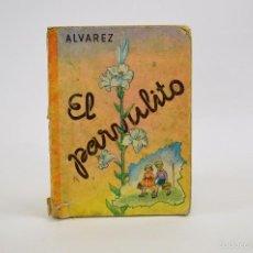 Libros de segunda mano: EL PARVULITO, 1965 ED. ÁLVAREZ. Lote 56727871