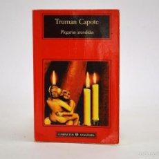 Libros de segunda mano: TRUMAN CAPOTE, PLEGARIAS ATENDIDAS, ANAGRAMA COMPACTOS. Lote 56737979