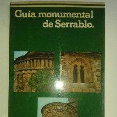 Libros de segunda mano: HUESCA . ROMÁNICO . GUÍA MONUMENTAL DE SERRABLO. Lote 56739905