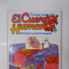 Libros de segunda mano: ERASE UNA VEZ EL CUERPO HUMANO. Nº 50. HERIDAS Y HEMORRAGIAS. PLANETA AGOSTINI. TDK286. Lote 172403524