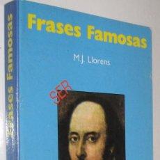Libros de segunda mano: FRASES FAMOSAS - M. J. LLORENS *. Lote 56825650