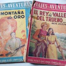 Libros de segunda mano: VIAJES Y AVENTURAS NºLA MONTAÑA DEL ORO SALGARI EL REY DEL VALLE DEL TRUENO JOSCELYN. EDIT MAUCCI.. Lote 56840497