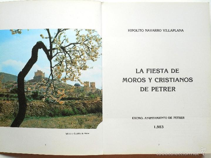 Libros de segunda mano: LA FIESTA DE MOROS Y CRISTIANOS DE PETRER - HIPÓLITO NAVARRO VILLAPLANA - AÑO 1983 - Foto 3 - 56848388