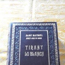 Libros de segunda mano: TIRANT LO BLANCH, JOANOT MARTORELL. Lote 56904992