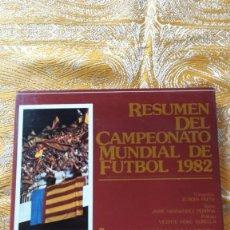 Libros de segunda mano: RESUMEN DEL CAMPEONATO MUNDIAL DE FÚTBOL 1982. Lote 56905604