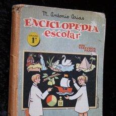Libros de segunda mano: ENCICLOPEDIA ESCOLAR - GRADO 1ª - MIS TERCEROS PASOS - M. ANTONIO ARIAS. Lote 56911973