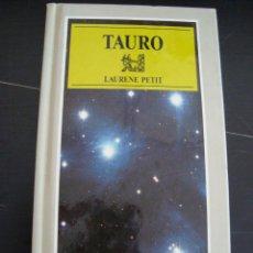 Libros de segunda mano: TAURO. LAURENE PETIT. SUSAETA 1989. ASTROS-SIGNOS.. Lote 56919538