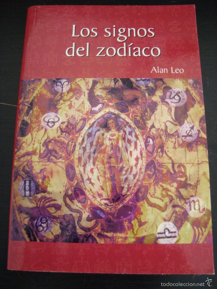 LOS SIGNOS DEL ZODIACO. ALAN LEO. (Libros de Segunda Mano - Parapsicología y Esoterismo - Otros)