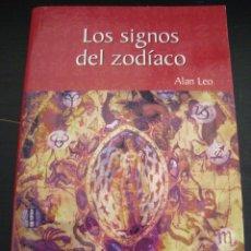 Libros de segunda mano: LOS SIGNOS DEL ZODIACO. ALAN LEO.. Lote 56919916