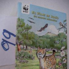 Libros de segunda mano: EL VIAJE DE ROCIO - CUENTO EDUCATIVO -ENVIO GRATIS A ESPAÑA. Lote 56921082