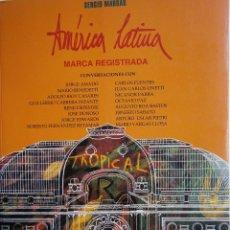 Libros de segunda mano: AMERICA LATINA MARCA REGISTRADA SERGIO MARRAS 1 EDICION 1992. Lote 56936753