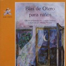 Libros de segunda mano: BLAS DE OTERO PARA NIÑOS - EDICIONES DE LA TORRE. Lote 56943067