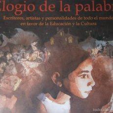 Libros de segunda mano: ELOGIO DE LA PALABRA MUÑOZ ANDRADE IES ALBERO 2008. Lote 56946965