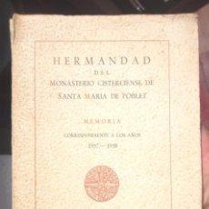 Libros de segunda mano: HERMANDAD DEL MONASTERIO CISTERCIENSE DE SANTA MARIA DE POBLET MEMORIA 1957-1958 V FOTOS. Lote 56948634