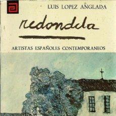 Libros de segunda mano: LIBRO *REDONDELA* -ARTISTAS ESPAÑOLES CONTEMPORÁNEOS- ANTIGUO MEYC. Lote 56957310