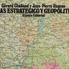 Libros de segunda mano: GÉRARD CHALIAND Y JEAN-PIERRE RAGEAU. ATLAS ESTRATÉGICO Y GEOPOLÍTICO. MADRID, 1984. DIRI. Lote 56972742
