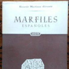 Libros de segunda mano: MARFILES ESPAÑOLES – RICARDO MARTINEZ LLORENTE – 1951. Lote 56986243