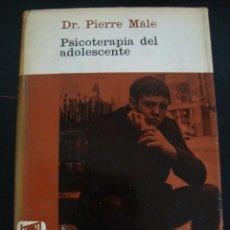 Libros de segunda mano: PSICOTERAPIA DEL ADOLESCENTE. DR. PIERRE MALE. PIDEIA. . Lote 56991362