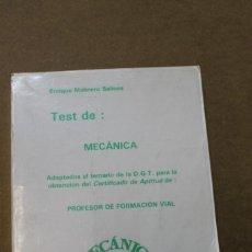 Libros de segunda mano: TEST DE MECANICA PROFESOR DE FORMACION VIAL ENRIQUE MOLINERO. Lote 56991384