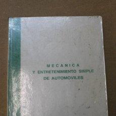 Libros de segunda mano: MECANICA Y ENTRETENIMIENTO SIMPLE DE AUTOMOVILES DIRECCION GRAL DE TRAFICO. Lote 56991649
