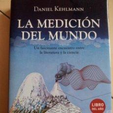 Libros de segunda mano: LA MEDICION DEL MUNDO, DANIEL KEHLMANN. Lote 56991797