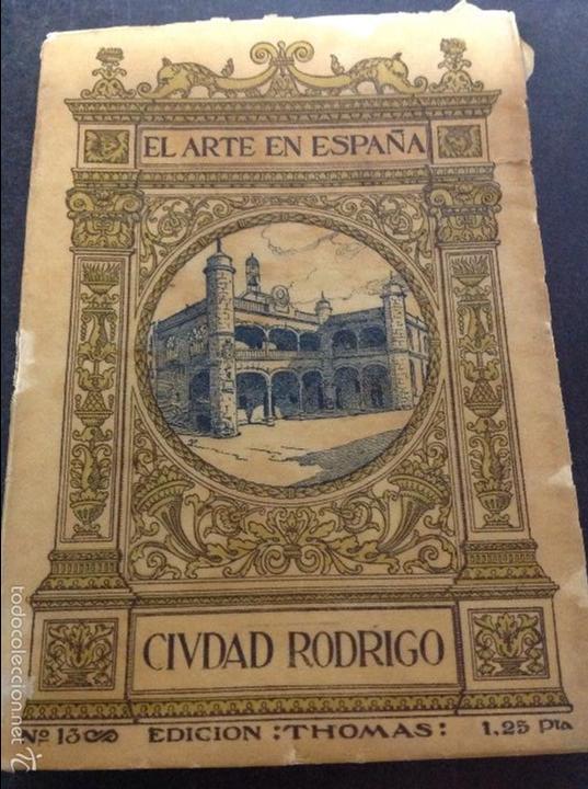 EL ARTE EN ESPAÑA CIUDAD RODRIGO (Libros de Segunda Mano - Bellas artes, ocio y coleccionismo - Otros)
