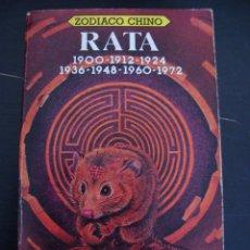 Libros de segunda mano: RATA. ZODIACO CHINO 1900-1912-1924-1936-1948-1960-1972. CATHERINE AUBIER. SIGNOS.. Lote 154155684