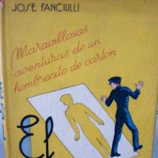Libros de segunda mano: EL MUÑEQUITO AZUL JOSÉ FANCULLI ILUSTRACIONES DE MARTÍN FERNANDEZ COLLADO ARALUCE 1941. Lote 57024951