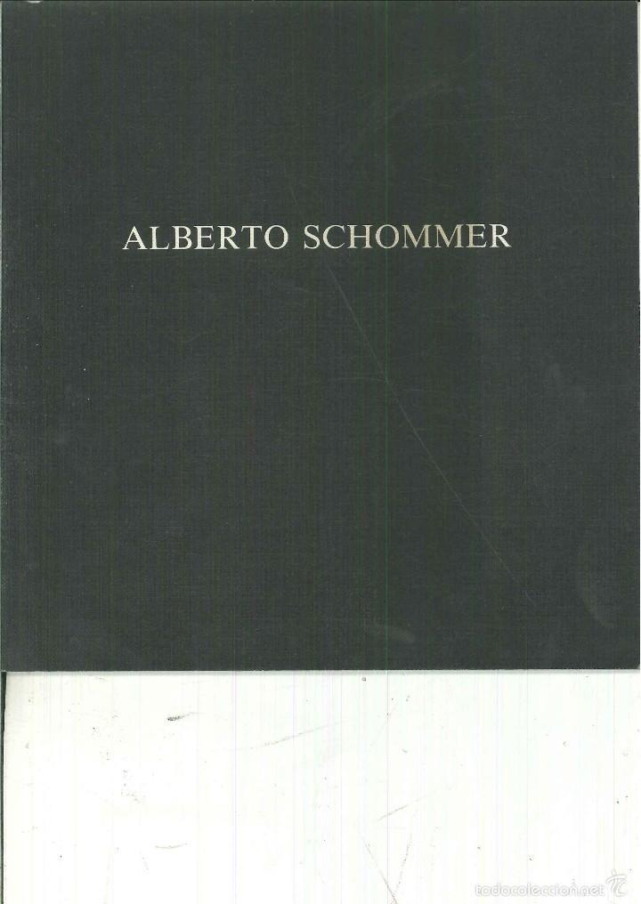 ALBERTO SCHOMMER. GALERIA JUANA MORDO (Libros de Segunda Mano - Bellas artes, ocio y coleccionismo - Otros)