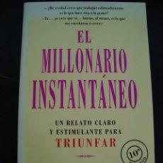 Libros de segunda mano: EL MILLONARIO INSTANTANEO. MARK FISHER. UN RELATO CLARO Y ESTIMULANTE PARA TRIUNFAR. EMPRESA XXI.. Lote 57041447