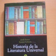 Libros de segunda mano: LIBRO HISTORIA DE LA LITERATURA UNIVERSAL, EDITORIAL OPTIMA, PRIMERA EDICION 2002, . Lote 57047758
