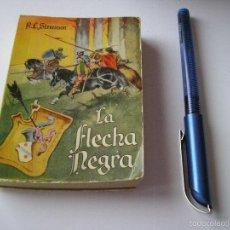 Libros de segunda mano: MINI LIBRO LA FLECHA NEGRA ENCICLOPEDIA PULGA POR R L STEVENSON Nº 130 - EDICI G.P. BARCELONA. Lote 57070138
