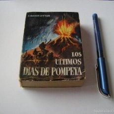 Libros de segunda mano: MINI LIBRO LOS ULTIMOS DIAS DE POMPEYA ENCICLOPEDIA PULGA BULWER LYTTON Nº 10 - EDICI G.P. BARCELONA. Lote 57070231