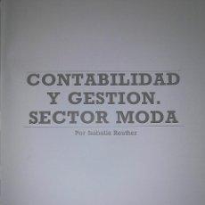 Libros de segunda mano: REUTHER, ISABELLE: CONTABILIDAD Y GESTIÓN. SECTOR MODA. + BOYELDIEU, ALAIN. MARKETING DE LA MODA. . Lote 57093692