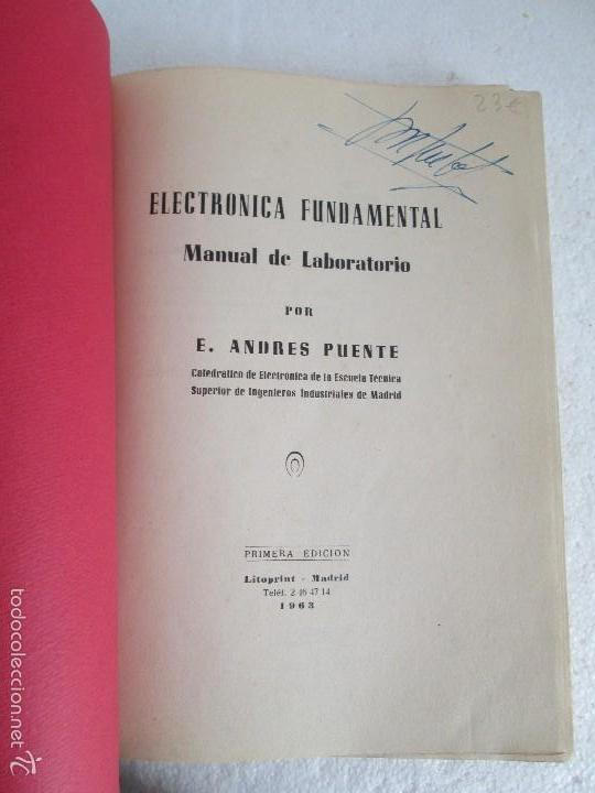 Libros de segunda mano: ELECTRONICA FUNDAMENTAL. MANUAL DE LABORATORIO POR E. ANDRES PUENTE. EDICION LITOPRINT.1962 - Foto 7 - 57125044