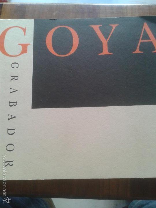 GRABADO ARTES DECORATIVAS - GOYA GRABADOR FUNDACION JUAN MARCH 1994 (Libros de Segunda Mano - Bellas artes, ocio y coleccionismo - Otros)