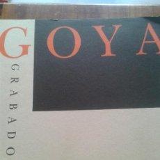 Libros de segunda mano: GRABADO ARTES DECORATIVAS - GOYA GRABADOR FUNDACION JUAN MARCH 1994. Lote 57125067