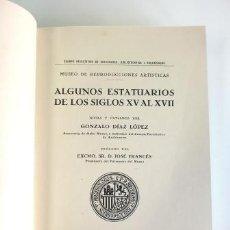 Libros de segunda mano: ALGUNOS ESTATUARIOS DE LOS SIGLOS XV AL XVII. Lote 57134625