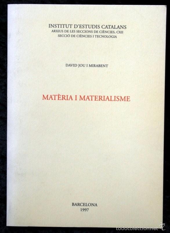 MATÈRIA I MATERIALISME - DAVID JOU I MIRABENT (Libros de Segunda Mano - Ciencias, Manuales y Oficios - Otros)