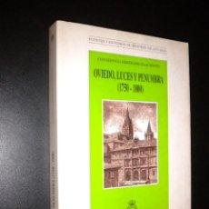 Libros de segunda mano: OVIEDO, LUCES Y PENUMBRA ( 1750 - 1800 ) / COVADONGA BERTRAND BASCHWITZ. Lote 57159786