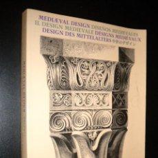 Libros de segunda mano: DISEÑOS MEDIEVALES /. Lote 57160327