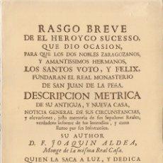 Libros de segunda mano: JOAQUÍN ALDEA: RASGO BREVE DE EL HEROYCO SUCESSO QUE DIO OCASION...MONASTERIO DE SAN JUAN DE LA PEÑA. Lote 57180907