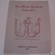 Libros de segunda mano: FREI MARTÍN SARMIENTO (1695-1772). EXPOSICIÓN CONMEMORATIVA DO DÍA DAS LETRAS GALEGAS. RM74826. . Lote 57181191