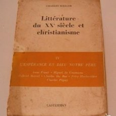 Libros de segunda mano: LITTÉRATURE DU XXE. SIÈCLE ET CHRISTIANISME. IV : L'ESPÉRANCE EN DIEU NOTRE PÈRE. RM74836. . Lote 57181972