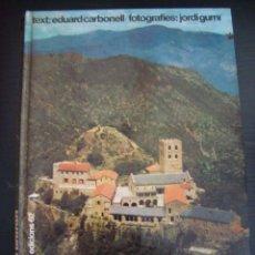 Libros de segunda mano: EL ROMANIC CATALA. EDUARD CARBONELL. EDICIONS 62. EN CATALAN. PRIMERA EDICION 1976.. Lote 57187792